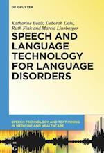 Speech and Language Technology for Language Disorders af Deborah Dahl, Katharine Beals, Ruth Fink