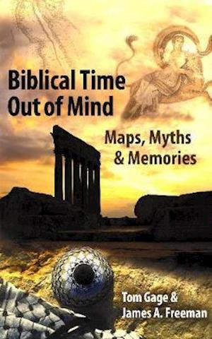 Bog, paperback Biblical Time Out of Mind af Jim Freeman