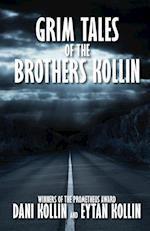 Grim Tales of the Brothers Kollin