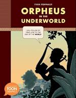 Orpheus in the Underworld (TOON Graphics)