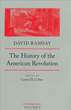 History of the American Revolution af David Ramsay