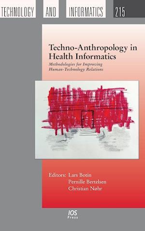 Bog, hardback Techno-Anthropology in Health Informatics
