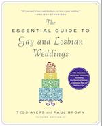 The Essential Guide to Gay & Lesbian Weddings af Paul Brown, Tessa Ayers