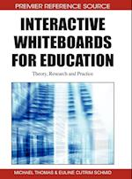 Interactive Whiteboards for Education af Michael Thomas, Euline Cutrim Schmid