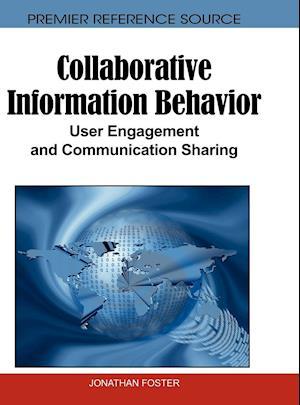 Collaborative Information Behavior af Jonathan Foster