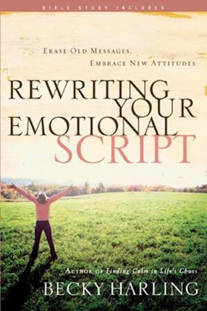 Rewriting Your Emotional Script af Becky Harling