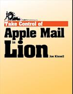 Take Control of Apple Mail in Lion af Joe Kissell