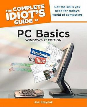 The Complete Idiot's Guide to PC Basics af Joe Kraynak