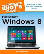 The Complete Idiot's Guide to Windows 8 (Complete Idiot's Guide to)