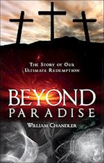 Beyond Paradise af William Chandler
