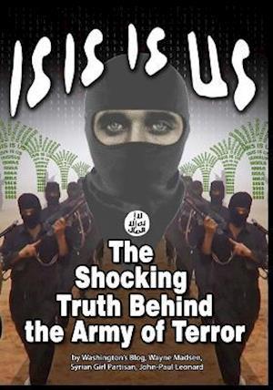 Bog, paperback Isis Is Us af John-Paul Leonard, Wayne Madsen, Washington's Blog