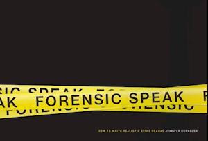 Forensic Speak af Jennifer Dornbush