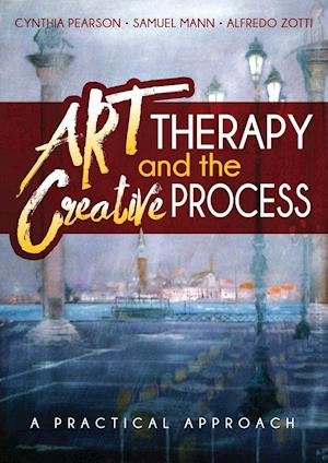Bog, paperback Art Therapy and the Creative Process af Alfredo Zotti, Cynthia Pearson, Samuel Mann