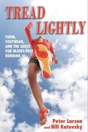 Tread Lightly af Bill Katovsky, Peter Larson