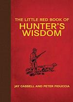 The Little Red Book of Hunter's Wisdom af Jay Cassell, Peter Fiduccia