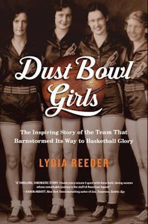Bog, hardback Dust Bowl Girls af Lydia Reeder