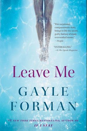 Bog, paperback Leave Me af Gayle Forman