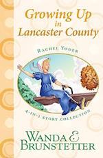 Growing Up in Lancaster County af Wanda E Brunstetter