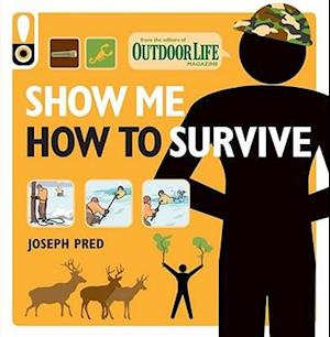 Show Me How to Survive af Joseph Pred
