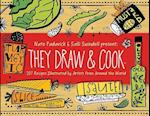 They Draw and Cook af Nate Padavick