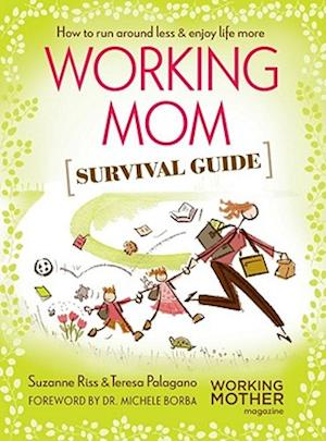 Working Mom Survival Guide af Suzanne Riss