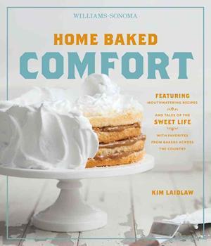 Home Baked Comfort (Williams-Sonoma) af Kim Laidlaw