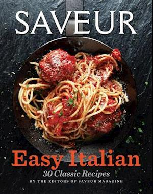 Easy Italian af The Editors of Saveur