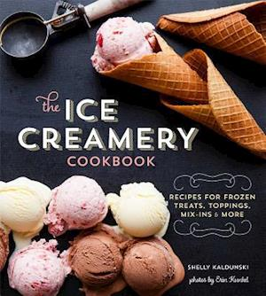 The Ice Creamery Cookbook af Shelly Kaldunski