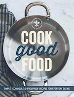 Cook Good Food (Williams-Sonoma) af The Editors of Williams-Sonoma