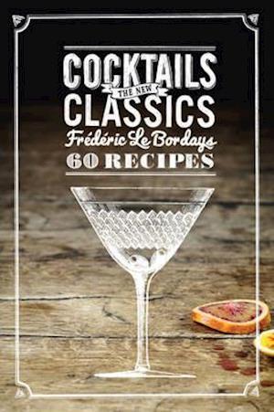 Cocktails af Frederic Le Bordays