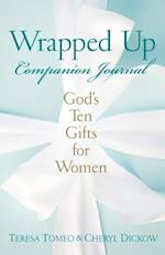 Wrapped Up Companion Journal af Teresa Tomeo, Cheryl Dickow