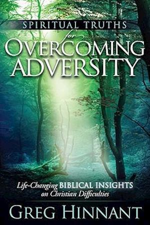 Spiritual Truths for Overcoming Adversity af Greg Hinnant
