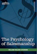 The Psychology of Salesmanship af William Walker Atkinson