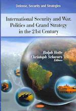 Policy & Grand Strategy in the 21st Century af Ralph Rotte, Christoph Schwarz