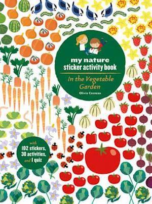 Bog, paperback In the Vegetable Garden af Olivia Cosneau