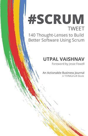 Bog, paperback #Scrum Tweet af Utpal Vaishnav