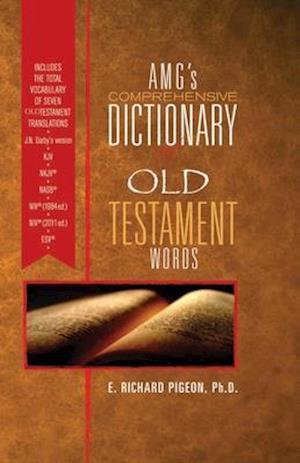 Bog, hardback Amg's Comprehensive Dictionary of New Testament Words af Richard Pigeon