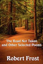 The Road Not Taken and Other Selected Poems af Robert Frost
