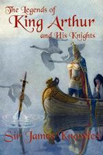 Legends of King Arthur and His Knights af James Knowles