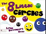 The 8 Little Circles af Lynn Davenport Rose
