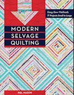 Modern Selvage Quilting af Riel Nason