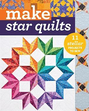 Make Star Quilts af Alex Anderson