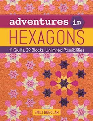 Bog, paperback Adventures in Hexagons af Emily Breclaw