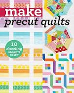 Make Precut Quilts