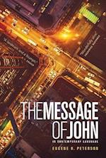The Message Gospel of John (The Message)