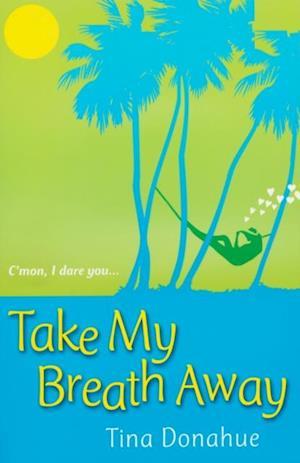 Take My Breath Away af Tina Donahue