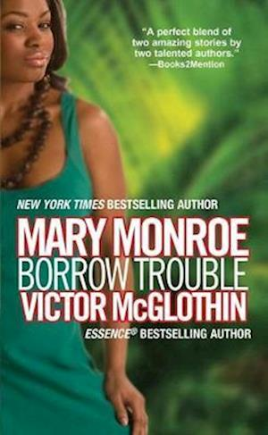 Borrow Trouble af Victor McGlothin