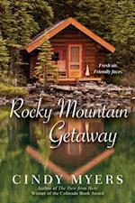 Rocky Mountain Getaway af Cindy Myers