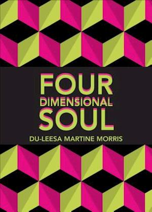 Four Dimensional Soul af Du-Leesa Martine Morris