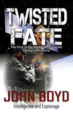 Twisted Fate af John Boyd